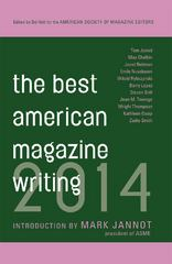 The Best American Magazine Writing 2014 1st Edition 9780231169578 0231169574