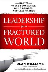 Leadership for a Fractured World 1st Edition 9781626562653 1626562652