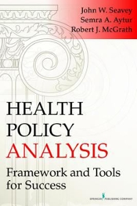 Health Policy Analysis 1st Edition 9780826119247 0826119247