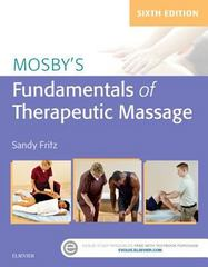 Mosby's Fundamentals of Therapeutic Massage 6th Edition 9780323353748 0323353746