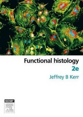 Functional Histology 2nd edition 9780729538374 0729538370