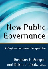 New Public Governance 1st Edition 9780765641021 076564102X