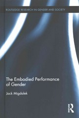 The Embodied Performance of Gender 1st Edition 9781317610199 1317610199