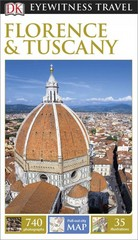 DK Eyewitness Travel Guide: Florence & Tuscany 1st Edition 9781465425744 1465425748