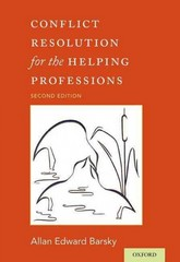 Conflict Resolution for the Helping Professions 2nd Edition 9780190209308 0190209305