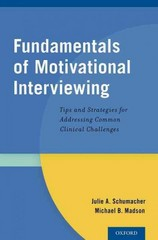 Fundamentals of Motivational Interviewing 1st Edition 9780199354641 0199354642