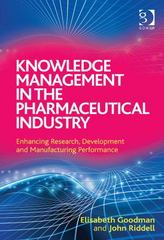 Knowledge Management in the Pharmaceutical Industry 1st Edition 9781317108795 1317108795