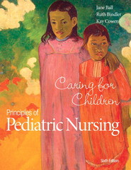Principles of Pediatric Nursing 6th Edition 9780133898064 0133898067