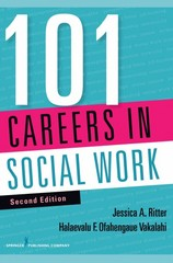 101 Careers in Social Work, Second Edition 2nd Edition 9780826129062 0826129064