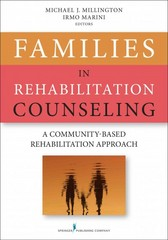 Families in Rehabilitation Counseling 1st Edition 9780826198761 0826198767