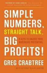 Simple Numbers, Straight Talk, Big Profits! 1st Edition 9780989645232 0989645231