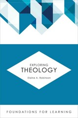 Exploring Theology 1st Edition 9781451488913 1451488912