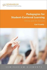 Pedagogies for Student-Centered Learning 1st Edition 9781451489453 1451489455