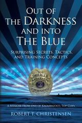 Out of the Darkness and into the Blue 1st Edition 9781495301056 1495301052