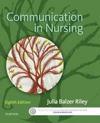 Communication in Nursing 8th Edition 9780323354103 0323354106