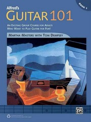 Alfred's Guitar 101, Bk 1 1st Edition 9781470611316 1470611317