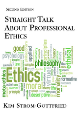 Straight Talk about Professional Ethics 2nd Edition 9781935871460 1935871463