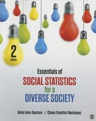 Essentials of Social Statistics for a Diverse Society 2nd Edition 9781483359496 1483359492