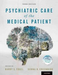 Psychiatric Care of the Medical Patient 3rd Edition 9780199731855 0199731853