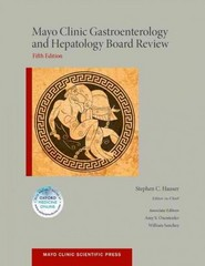Mayo Clinic Gastroenterology and Hepatology Board Review 5th Edition 9780199373345 0199373345