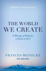 The World We Create 1st Edition 9781442236370 144223637X