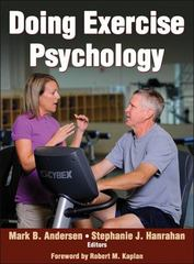 Doing Exercise Psychology 1st Edition 9781492504535 149250453X