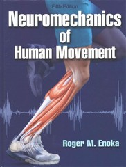 Neuromechanics of Human Movement 5th Edition 9781492503415 149250341X