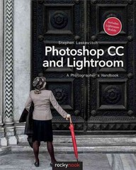 Photoshop CC and Lightroom 1st Edition 9781937538583 1937538583