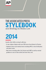 The Associated Press Stylebook and Briefing on Media Law 2014 49th Edition 9780917360589 0917360583