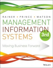 Management Information Systems 3rd Edition 9781118895382 111889538X