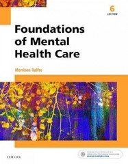 Foundations of Mental Health Care 6th Edition 9780323354929 0323354920