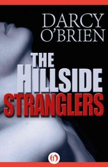 The Hillside Stranglers 1st Edition 9781497658592 1497658594