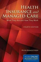 Health Insurance And Managed Care 4th Edition 9781284043259 1284043258
