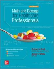 Math and Dosage Calculations for Healthcare Professionals 5th Edition 9780073513805 0073513806
