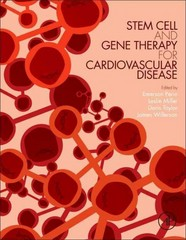 Stem Cell and Gene Therapy for Cardiovascular Disease 1st Edition 9780128018637 0128018631