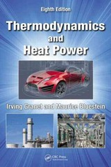 Thermodynamics and Heat Power, Eighth Edition 8th Edition 9781482238556 1482238551