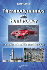 Thermodynamics and Heat Power, Eighth Edition 8th Edition 9781482238563 148223856X