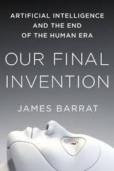 Our Final Invention 1st Edition 9781250058782 1250058783