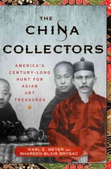 The China Collectors 1st Edition 9781137279767 1137279761