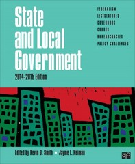 State and Local Government; 2014-2015 Edition 1st Edition 9781483374260 1483374262