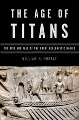 The Age of Titans 1st Edition 9780199382255 0199382255