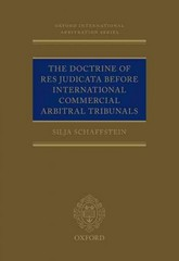 The Doctrine of Res Judicata Before International Commercial Arbitral Tribunals 1st Edition 9780198715610 0198715617
