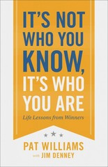 It's Not Who You Know, It's Who You Are 1st Edition 9780800722777 0800722779