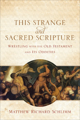 This Strange and Sacred Scripture 1st Edition 9780801039799 0801039797