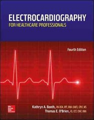 Electrocardiography for Healthcare Professionals 4th Edition 9780078020674 0078020670