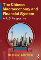 The Chinese Macroeconomy and Financial System 1st Edition 9780765643919 076564391X