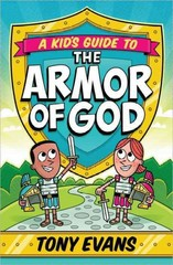 A Kid's Guide to the Armor of God 1st Edition 9780736960571 0736960570