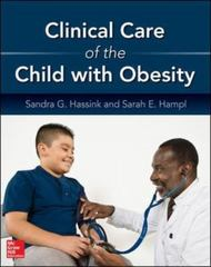Clinical Care of the Child with Obesity: A Learner's and Teacher's Guide 1st Edition 9780071819725 007181972X