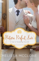 Picture Perfect Love 1st Edition 9780310396246 0310396247