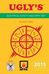 Ugly's Electrical Safety And NFPA 70E, 2015 Edition 3rd Edition 9781284042153 1284042154